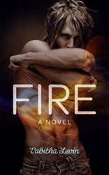 Fire by Tabitha Levin